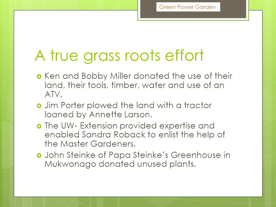 A true grass roots effort  Ken and Bobby Miller donated the use of their land, their tools, timber, water and use of an ATV.