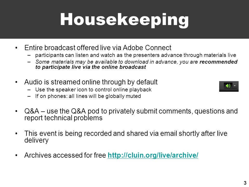 Housekeeping Entire broadcast offered live via Adobe Connect –participants can listen and watch as the presenters advance through materials live –Some materials may be available to download in advance, you are recommended to participate live via the online broadcast Audio is streamed online through by default –Use the speaker icon to control online playback –If on phones: all lines will be globally muted Q&A – use the Q&A pod to privately submit comments, questions and report technical problems This event is being recorded and shared via email shortly after live delivery Archives accessed for free http://cluin.org/live/archive/http://cluin.org/live/archive/ 3