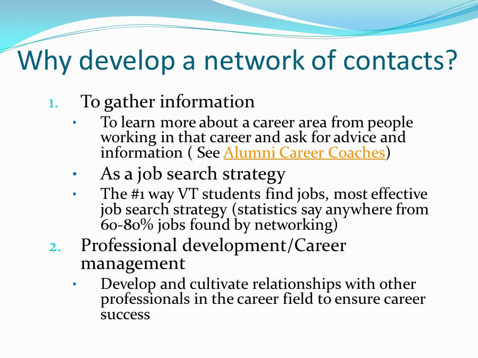 Why develop a network of contacts. 1.