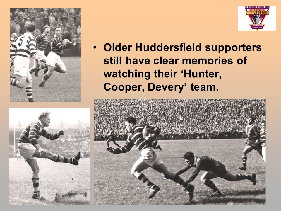 Older Huddersfield supporters still have clear memories of watching their 'Hunter, Cooper, Devery' team.