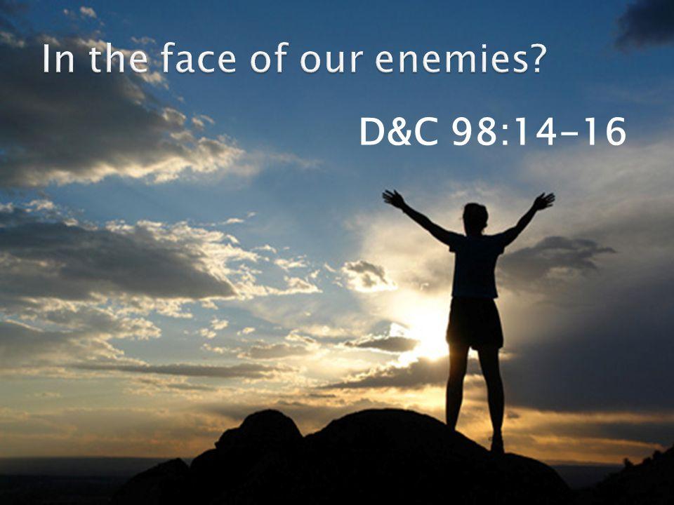 D&C 98:14-16