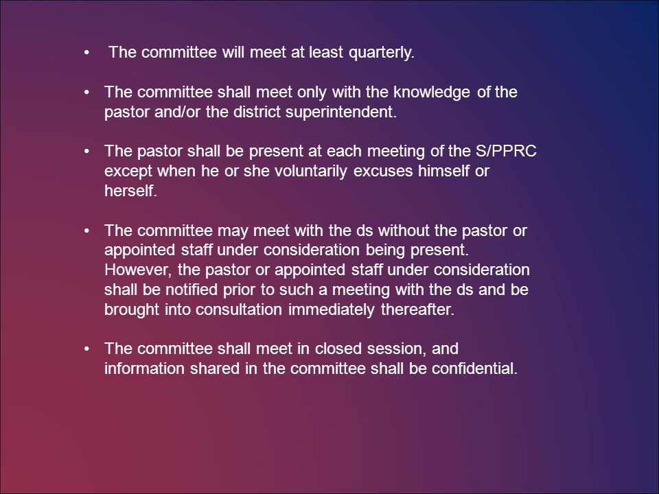 The Duties of the Committee on Staff/Pastor/Parish Relations are numerous.