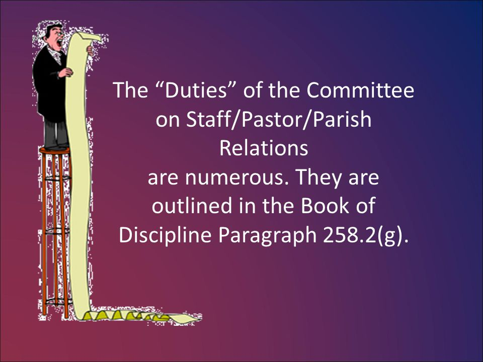5.To provide evaluation at least annually for the use of the pastor(s) and staff for the use of the pastor(s) and staff in an ongoing effective ministry in an ongoing effective ministry and for identifying continuing educational and for identifying continuing educational needs and plans.