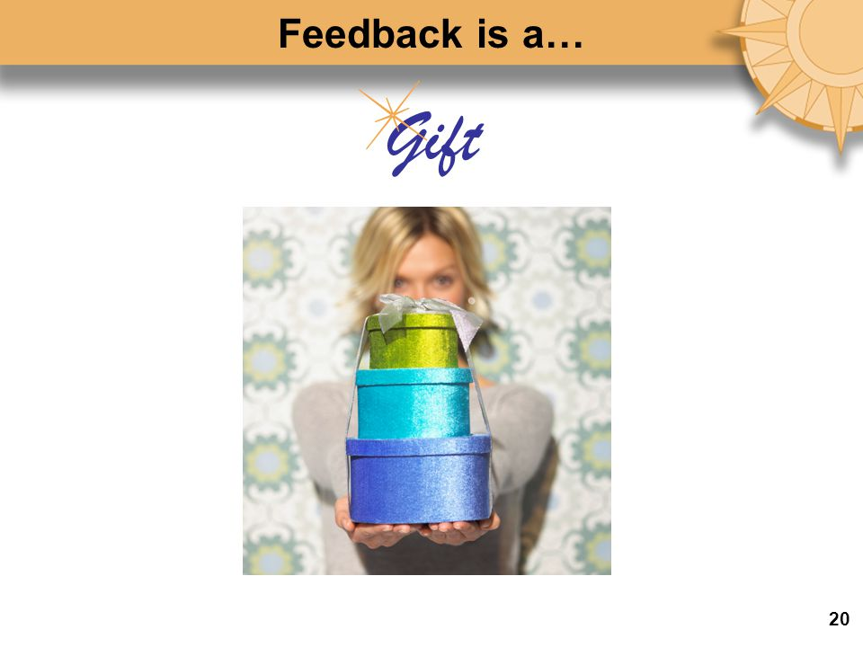 Gift Feedback is a… 20