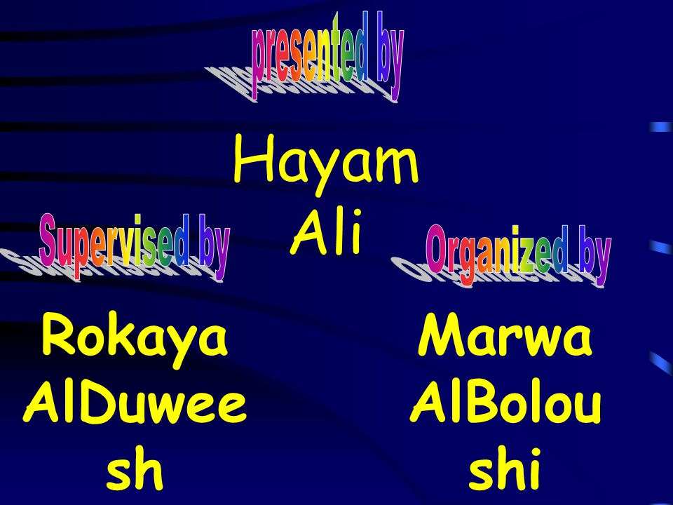Hayam Ali Rokaya AlDuwee sh Marwa AlBolou shi