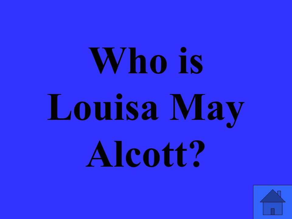 Who is Louisa May Alcott