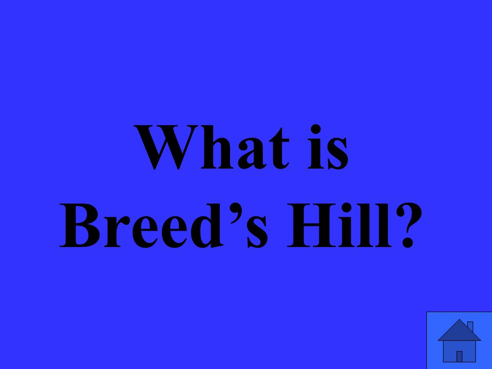 What is Breed's Hill