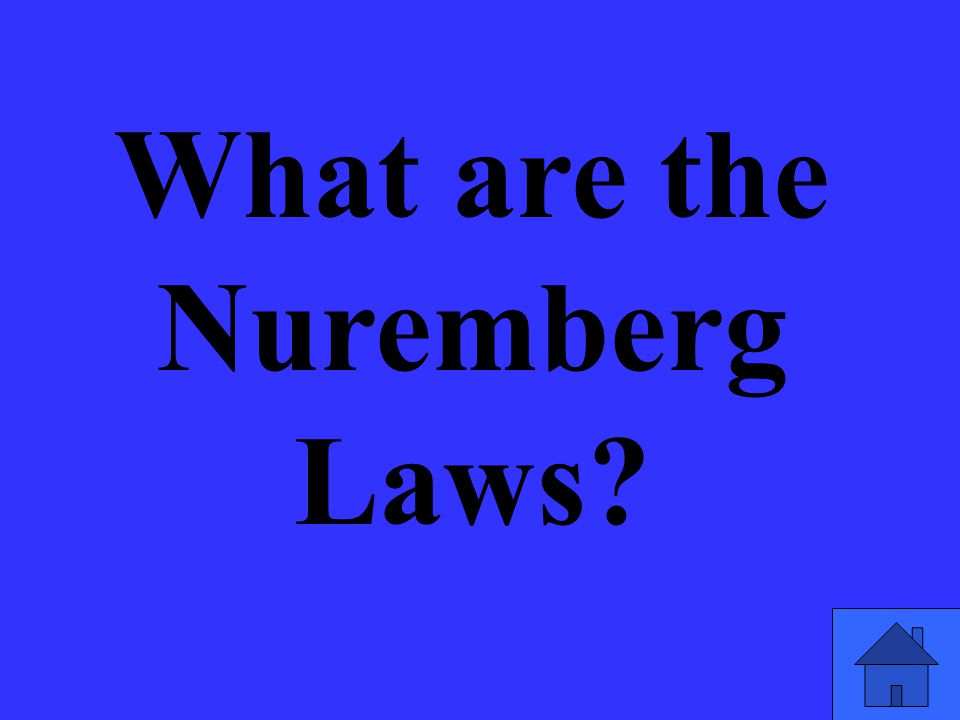 What are the Nuremberg Laws