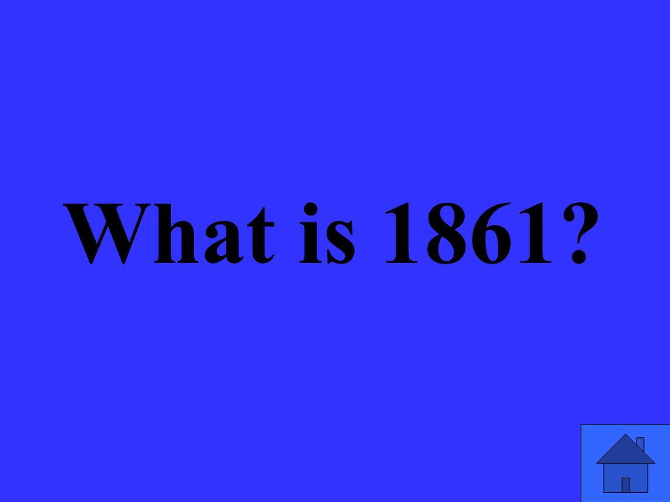 What is 1861