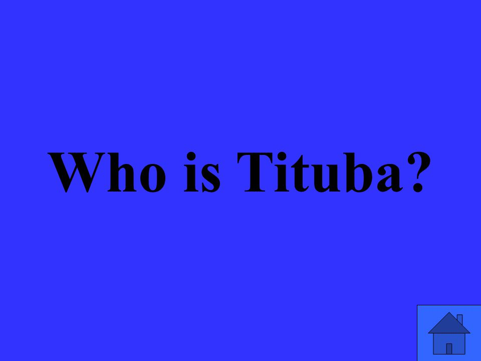 Who is Tituba