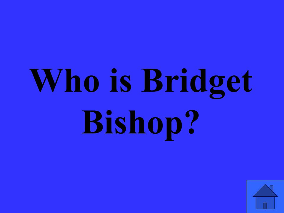 Who is Bridget Bishop