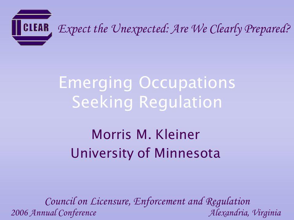 Emerging Occupations Seeking Regulation Morris M.