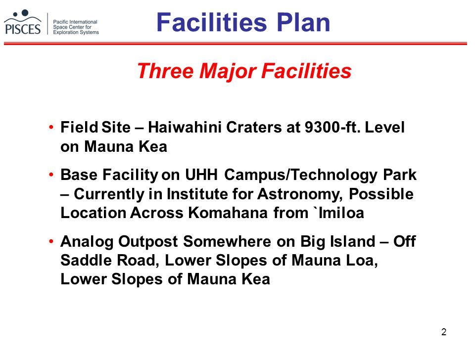 2 Facilities Plan Field Site – Haiwahini Craters at 9300-ft.