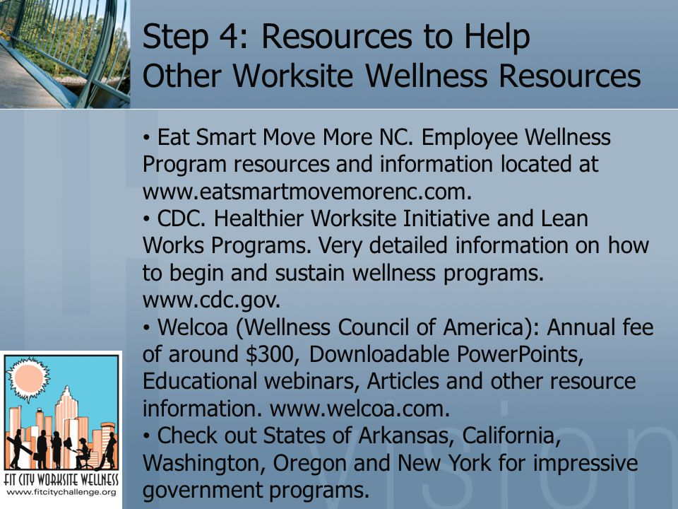 Step 4: Resources to Help Other Worksite Wellness Resources Eat Smart Move More NC.