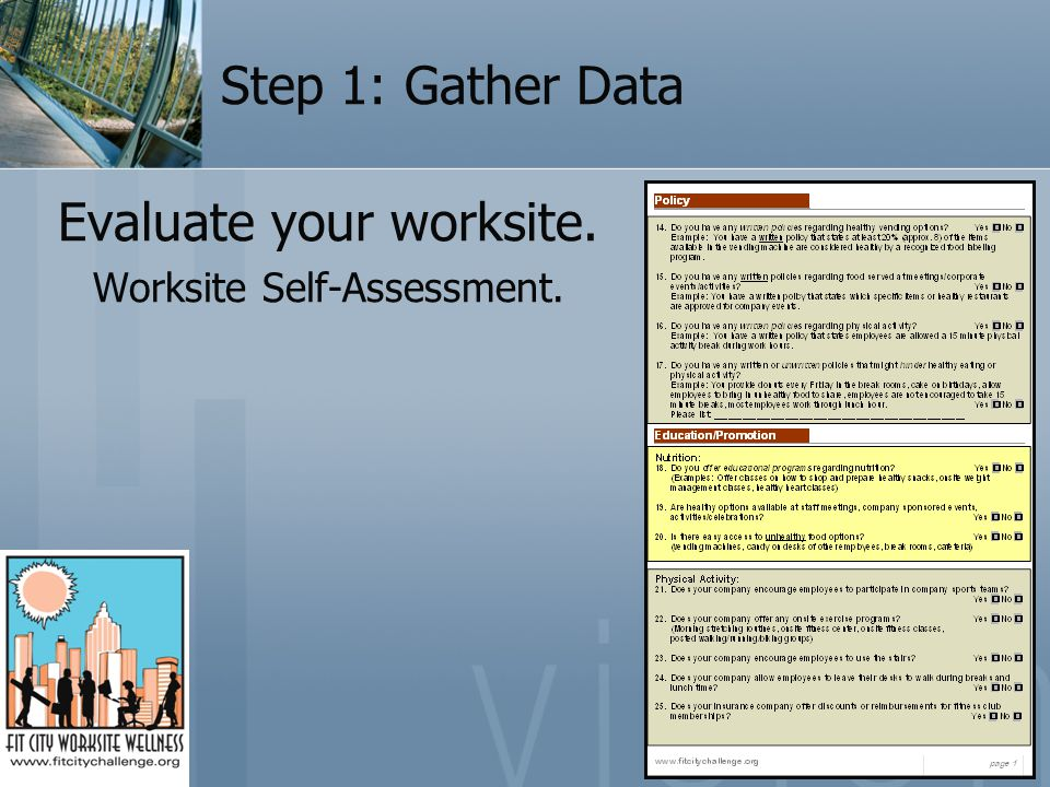 Step 1: Gather Data Evaluate your worksite. Worksite Self-Assessment.