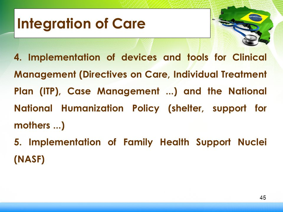Integration of Care 45 4.