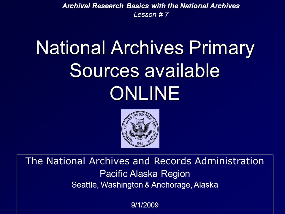 Commercial Sites utilizing NARA records (And creating new indexes) Ancestry.comFootnote.com Heritage Quest online