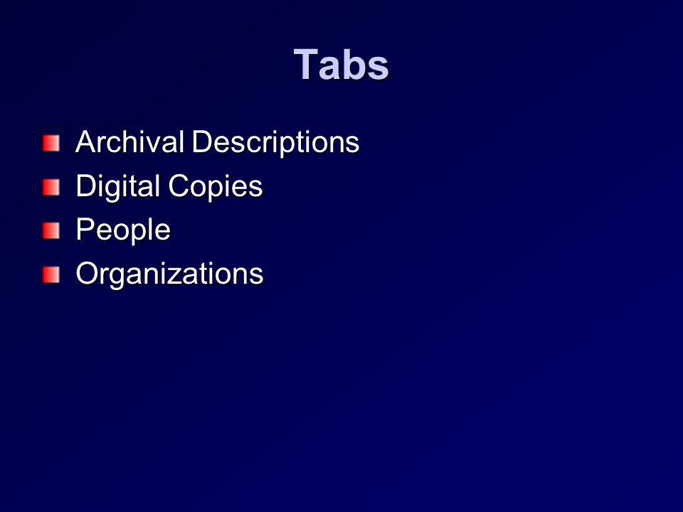 Tabs Archival Descriptions Archival Descriptions Digital Copies Digital Copies People People Organizations Organizations