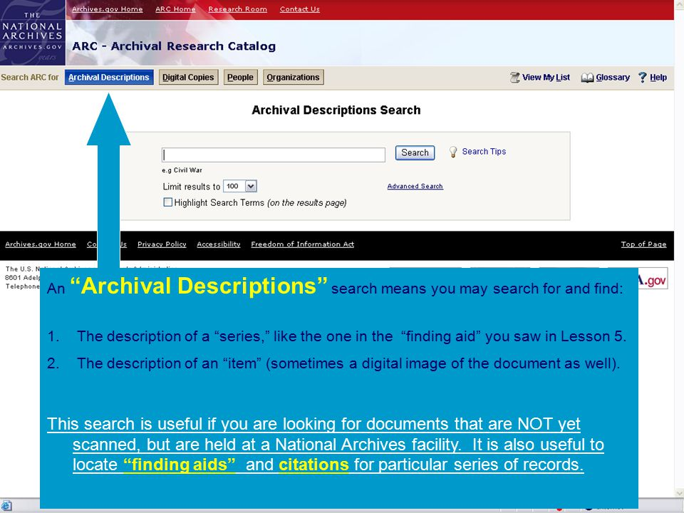 An Archival Descriptions search means you may search for and find: 1.