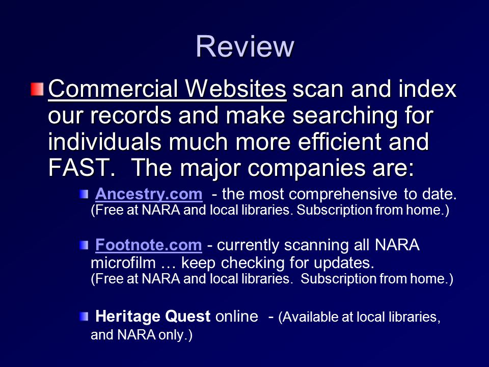 Review Commercial Websites scan and index our records and make searching for individuals much more efficient and FAST.