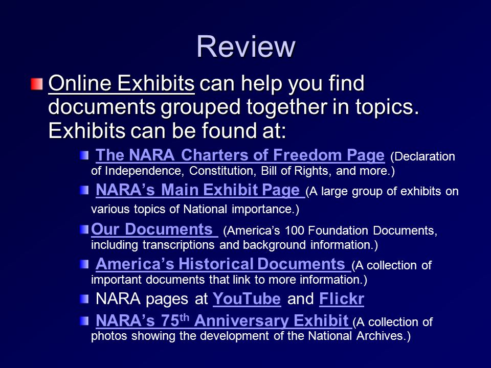 Review Online Exhibits can help you find documents grouped together in topics.