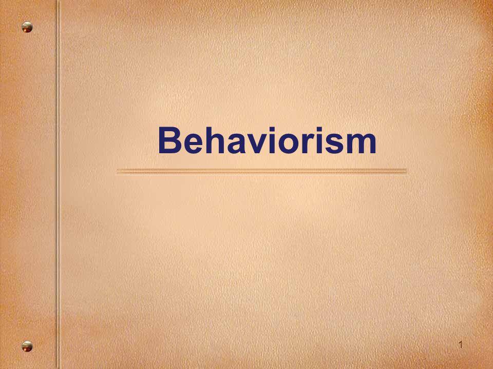 1 Behaviorism