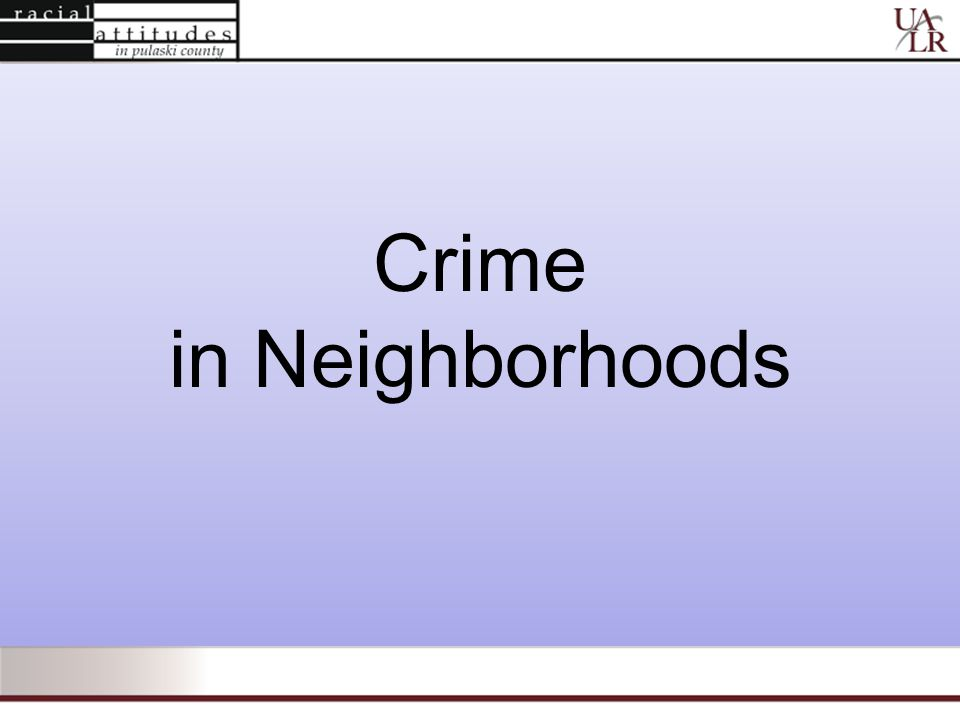 Crime in Neighborhoods