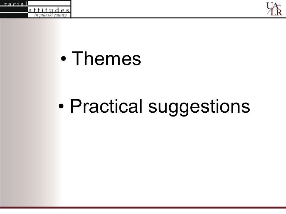 Themes Practical suggestions