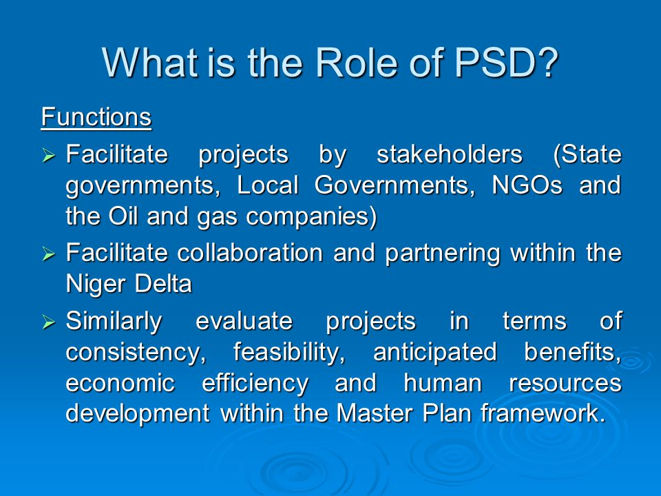 What is the Role of PSD.