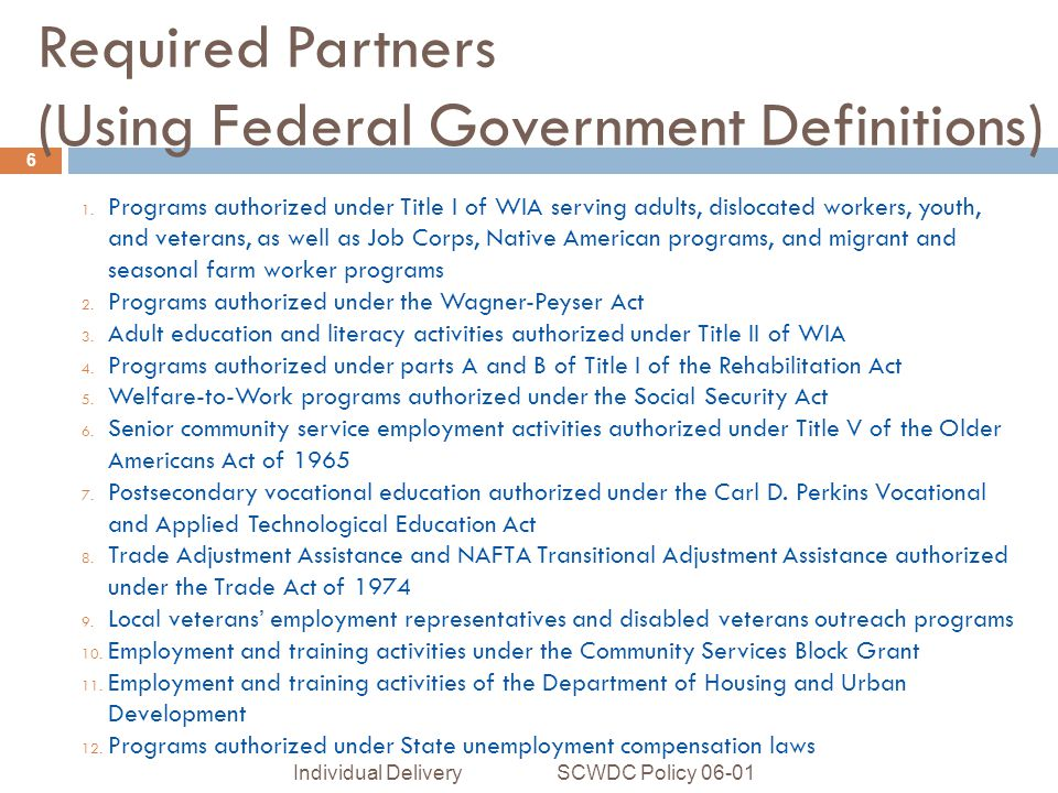 Required Partners (Using Federal Government Definitions) 1.