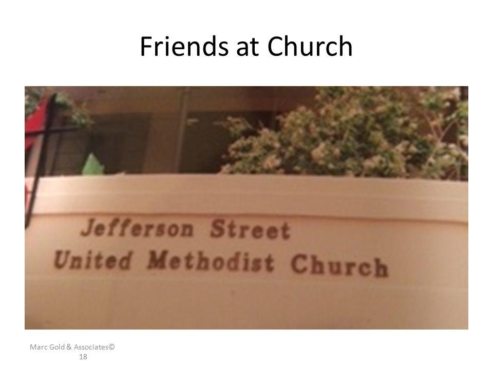 Friends at Church Marc Gold & Associates© 18