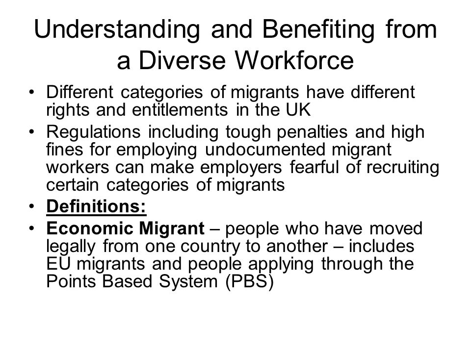 Understanding and Benefiting from a Diverse Workforce 'Those who have been granted refugee status, or have been allowed to remain exceptionally on humanitarian grounds, will have no restriction on the type of work that they can do, whilst the leave remains valid'