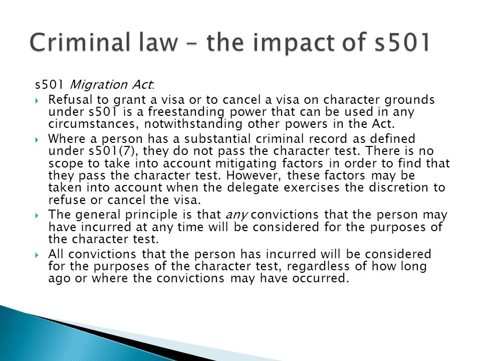 s501 Migration Act:  Refusal to grant a visa or to cancel a visa on character grounds under s501 is a freestanding power that can be used in any circumstances, notwithstanding other powers in the Act.