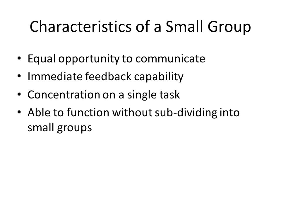 Advantages of Small Group decision-making Synergy: the whole is greater than the sum of its parts Risky shift phenomenon: you will risk as a group what you won't risk as an individual
