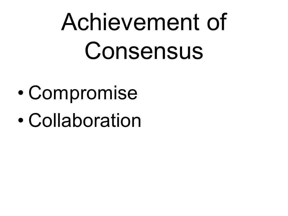 Achievement of Consensus Compromise Collaboration