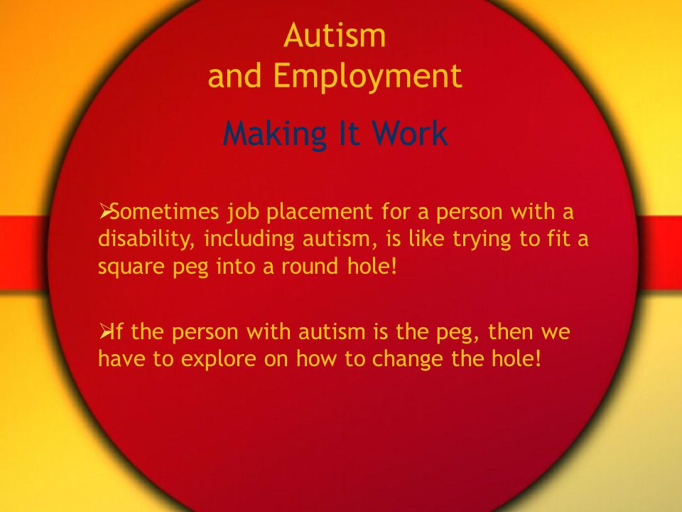 Autism and Employment Exploring Opportunities