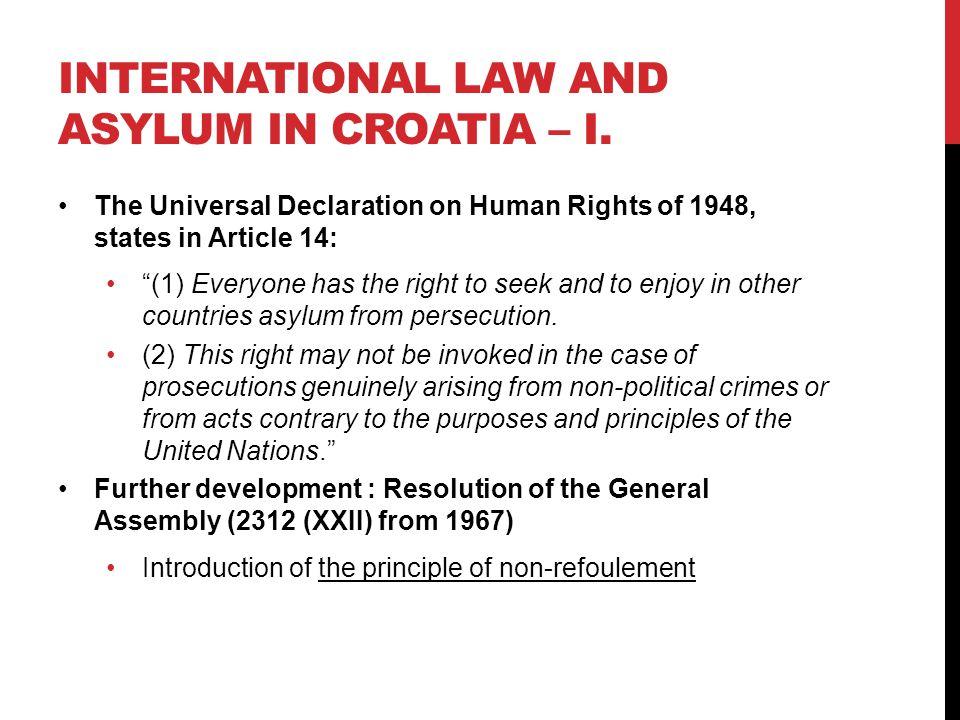 INTERNATIONAL LAW AND ASYLUM IN CROATIA – I.