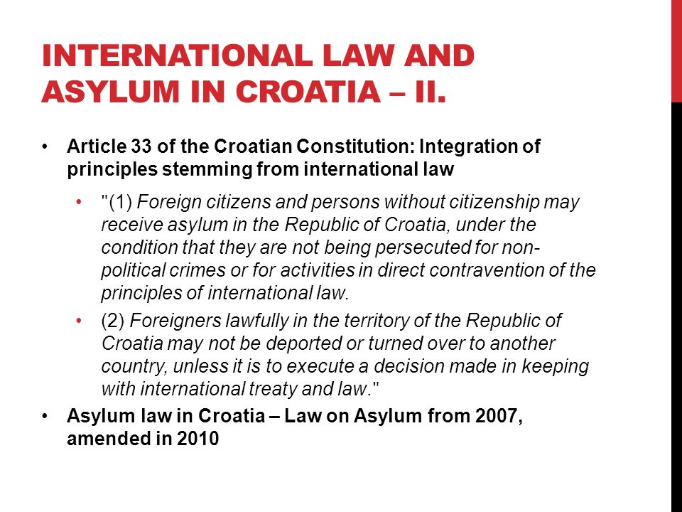 INTERNATIONAL LAW AND ASYLUM IN CROATIA – II.