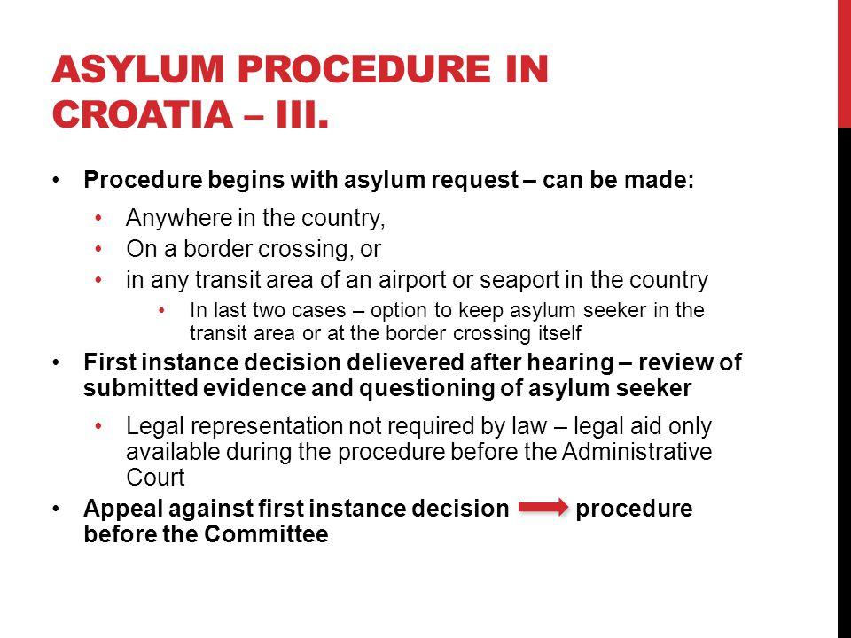 ASYLUM PROCEDURE IN CROATIA – III.