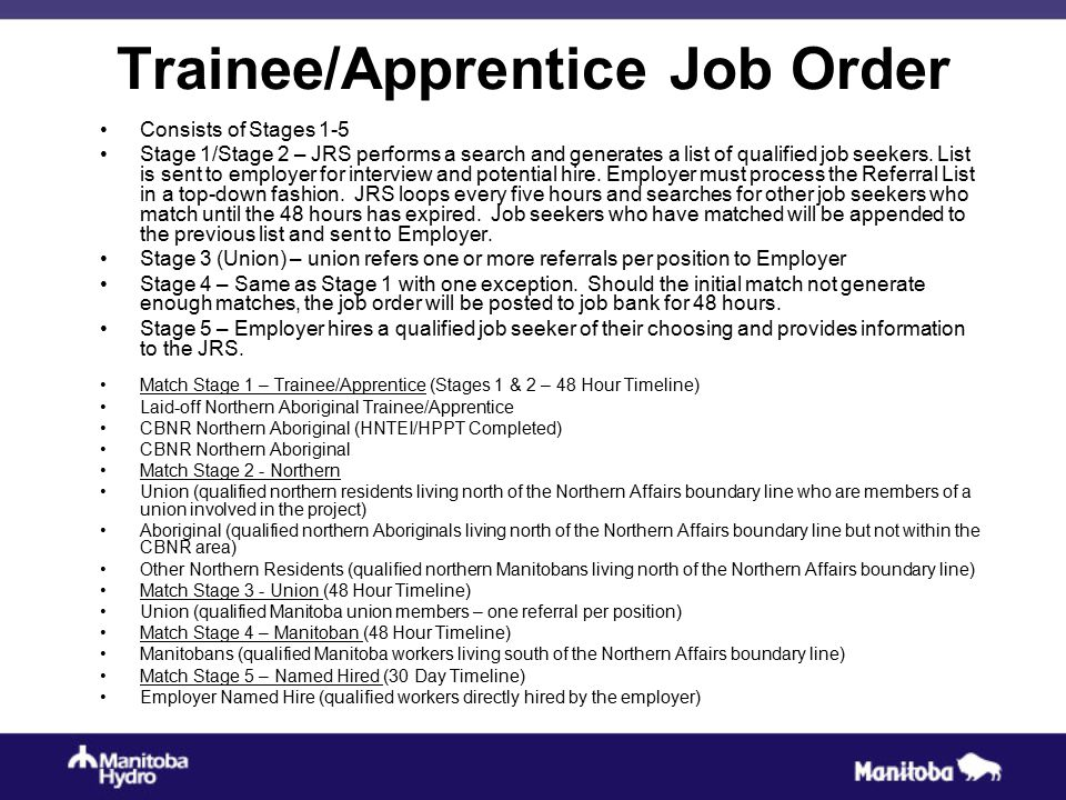 Trainee/Apprentice Job Order Consists of Stages 1-5 Stage 1/Stage 2 – JRS performs a search and generates a list of qualified job seekers. List is sen
