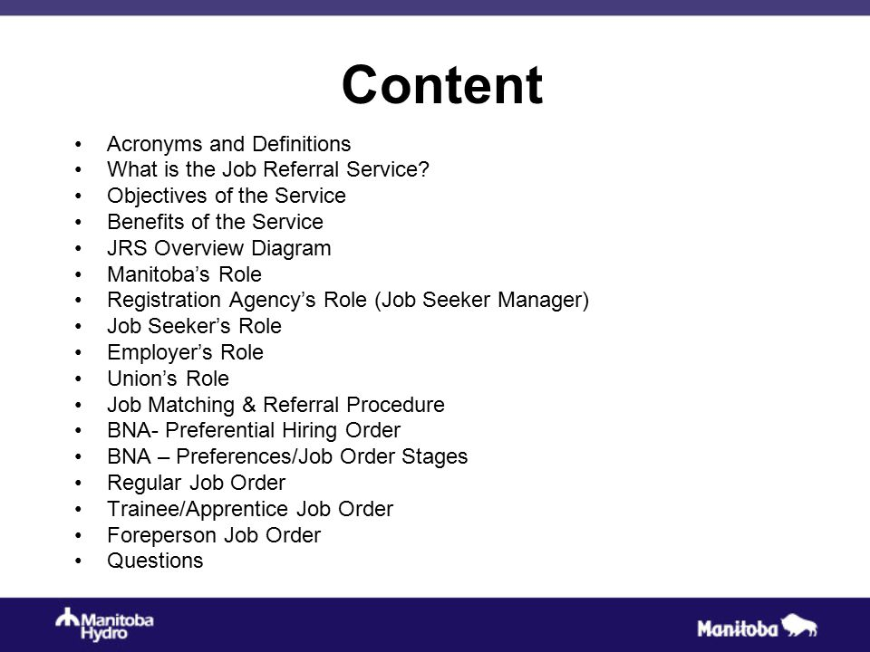 Content Acronyms and Definitions What is the Job Referral Service.