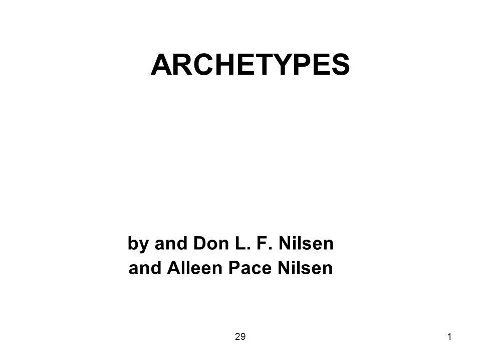 291 ARCHETYPES by and Don L. F. Nilsen and Alleen Pace Nilsen