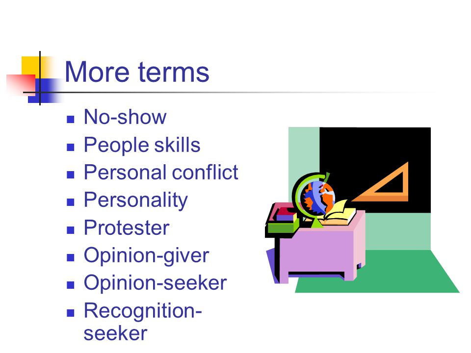 Personal conflict - difference between two people that disrupts progress.