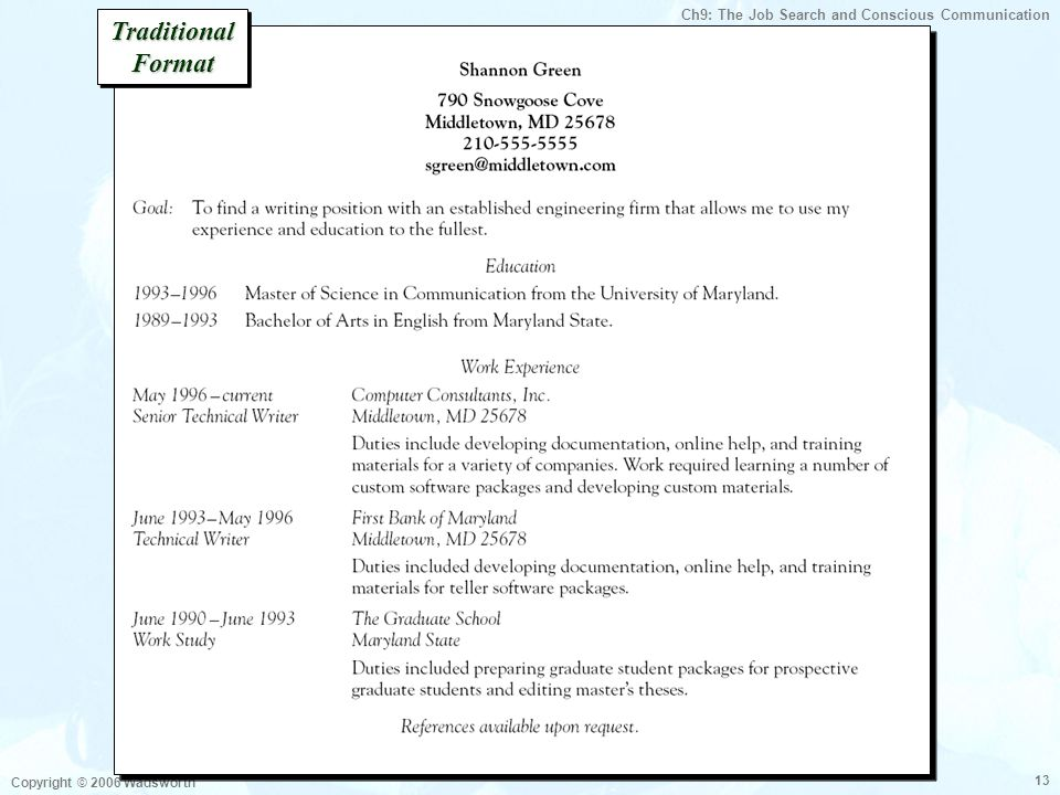 Ch9: The Job Search and Conscious Communication Copyright © 2006 Wadsworth 13 Traditional Format
