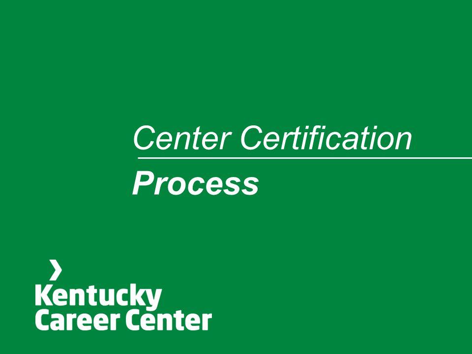 Center Certification Process
