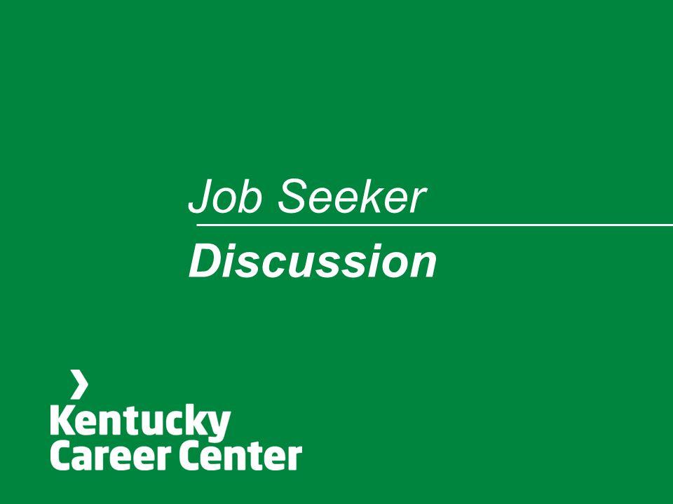 Job Seeker Discussion