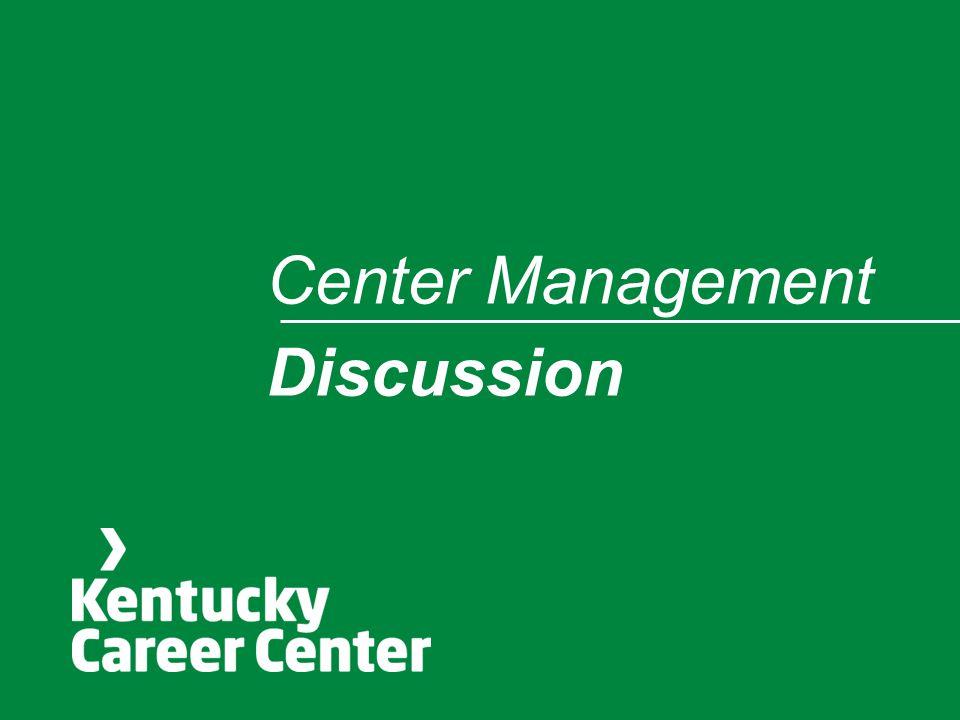 Center Management Discussion