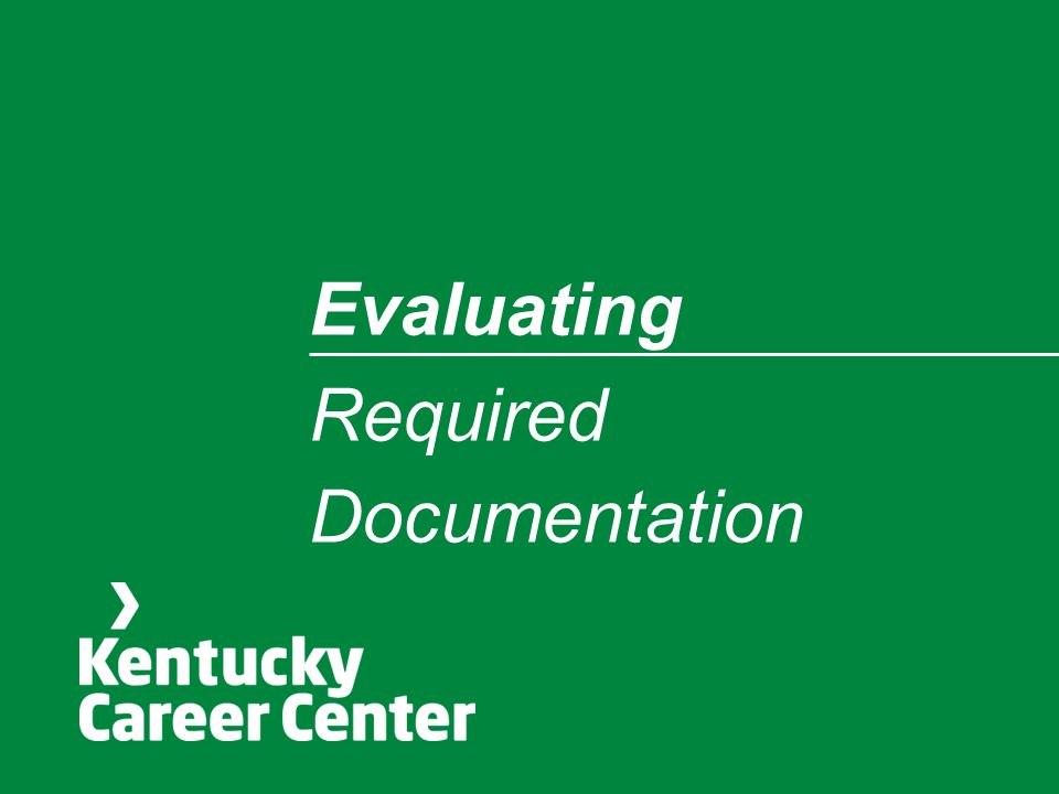 Evaluating Required Documentation