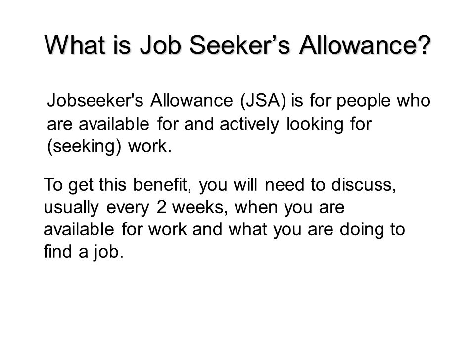 What is Job Seeker's Allowance.