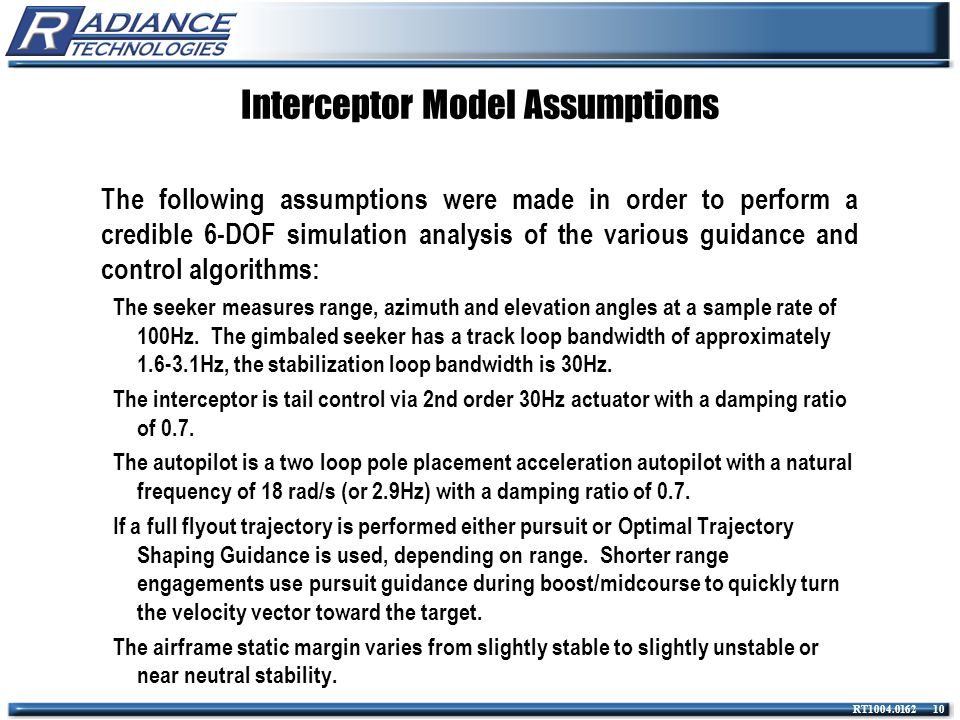 RT1004.0162 10 Interceptor Model Assumptions The following assumptions were made in order to perform a credible 6-DOF simulation analysis of the vario